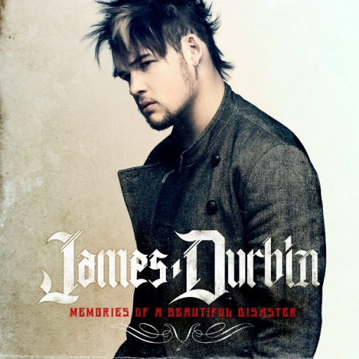 James-Durbin-Memories-Of-A-Beautiful-Disaster