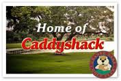 Caddyshack golf course